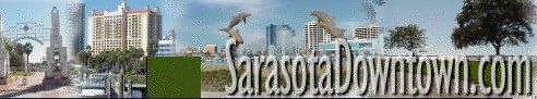 Downtown Sarasota Florida - Hotels, Events, Attractions, Restaurants